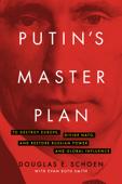 Putin's Master Plan