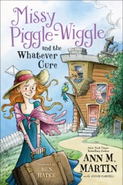 Missy Piggle Wiggle And The Whatever Cure
