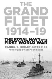 THE GRAND FLEET 1914-19