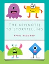The Keynote To Storytelling