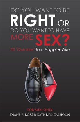 Do You Want to Be Right or Do You Want to Have More Sex? image