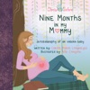 Nine Months In My Mommy Autobiography Of An Unborn Baby