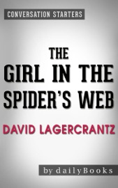 Conversations on The Girl in the Spider's Web: by David Lagercrantz read online