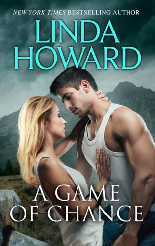 Linda Howard - A Game of Chance