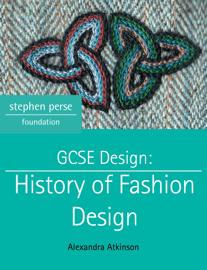 GCSE Design: History of Fashion Design