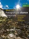 Nikon DSLR Fotografujte Slunce Dokonale