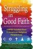 Struggling In Good Faith