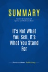Summary Its Not What You Sell Its What You Stand For