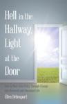 Hell In The Hallway Light At The Door