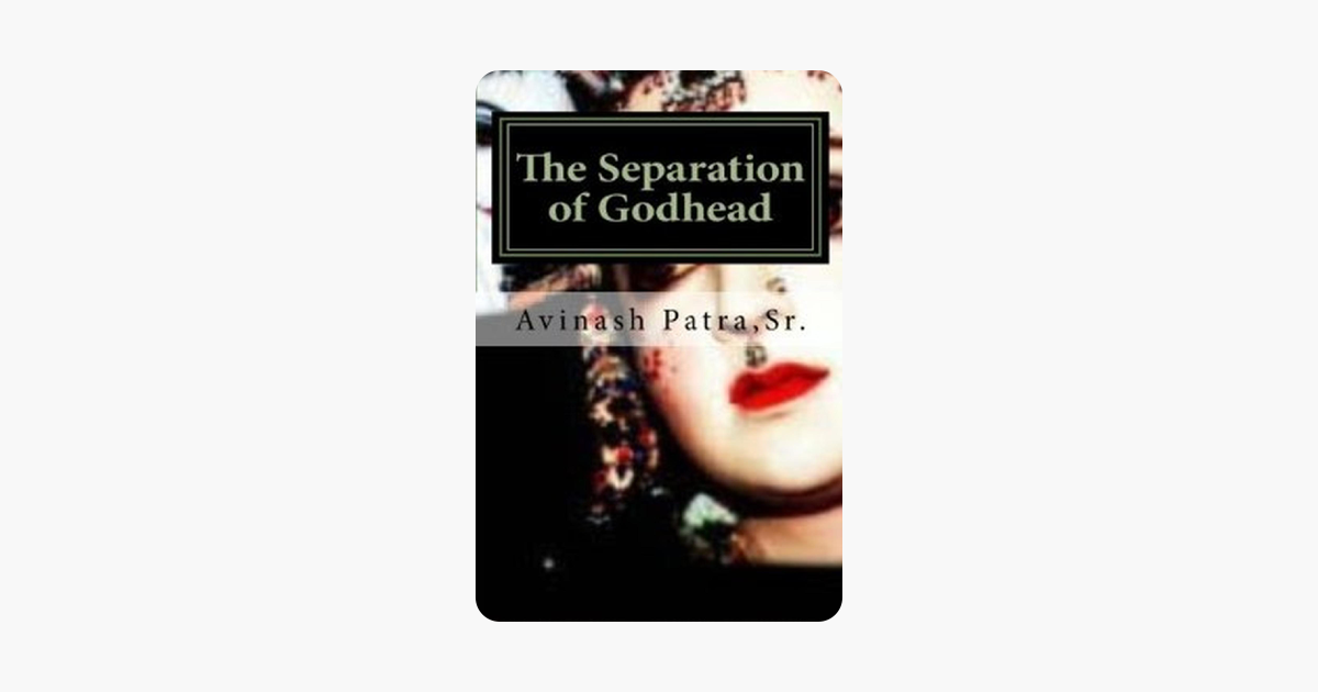 The Separation of Godhead