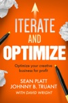 Iterate And Optimize Optimize Your Creative Business For Profit