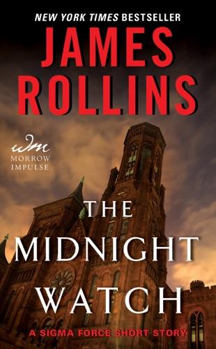 James Rollins - The Midnight Watch