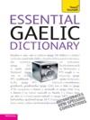 Essential Gaelic Dictionary Teach Yourself