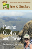 Camino Quotes and Poems: The Meaning of the Journey