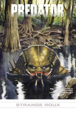 Predator: Strange Roux