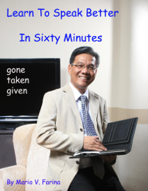 Learn To Speak Better In Sixty Minutes book