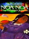 Noa Noa The Tahitian Journal