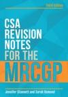 CSA Revision Notes For The MRCGP Third Edition
