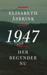 1947 Her Begynder Nu