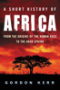 A Short History of Africa - Gordon Kerr
