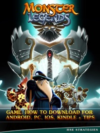 Monster Legends Game: How to Download for Android, PC, iOS, Kindle + Tips - HSE Strategies