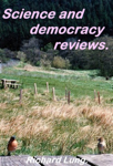 Science and democracy reviews.