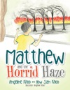 Matthew And The Horrid Haze