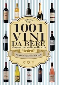 1001 vini da bere almeno una volta nella vita da Francesca Negri