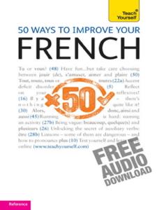 50 Ways to Improve your French: Teach Yourself La couverture du livre martien