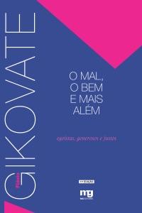 O mal, o bem e mais alem Book Cover