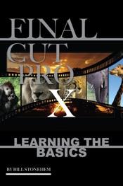 Final Cut Pro X: Learning the Basics