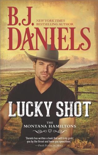 B.J. Daniels - Lucky Shot