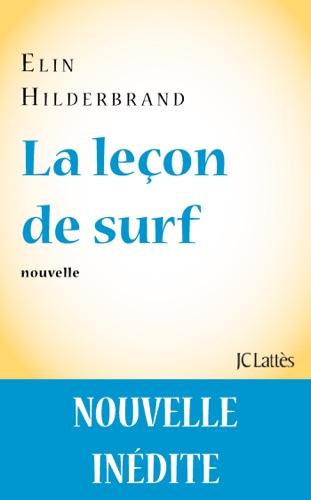 Elin Hilderbrand - La leçon de surf