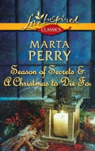 Season Of Secrets & A Christmas To Die For