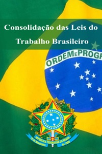 Consolidação das Leis do Trabalho Brasileiro Book Cover