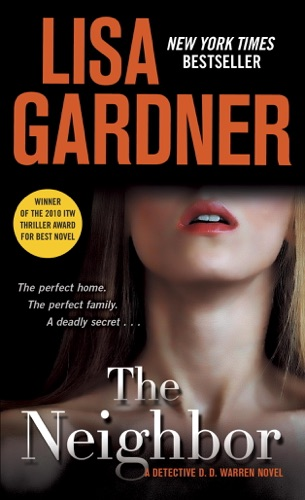 Lisa Gardner - The Neighbor