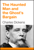 Charles Dickens - The Haunted Man and the Ghost's Bargain artwork