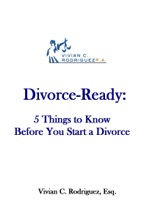 Divorce-Ready: 5 Things to Know Before You Start a Divorce