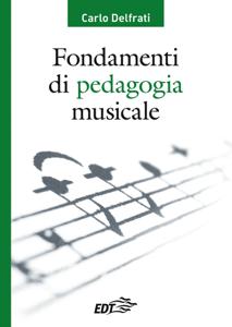 Fondamenti di pedagogia musicale Libro Cover