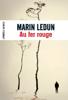 Marin Ledun - Au fer rouge artwork