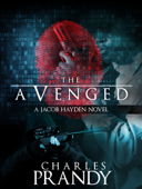 The Avenged (A Detective Series of Crime and Suspense Thrillers) (Book 1)