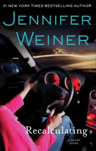 Jennifer Weiner - Recalculating