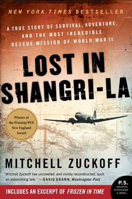 Lost in Shangri-La - Mitchell Zuckoff book