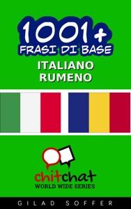 1001+ Frasi di Base Italiano - Rumeno da Gilad Soffer