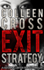 Colleen Cross - Exit Strategy artwork