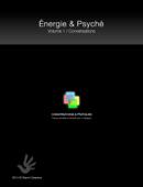 Énergie & Psyché / Conversations & pratiques