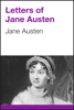 Jane Austen - Letters of Jane Austen artwork