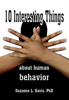 Suzanne L. Davis - Ten Interesting Things About Human Behavior artwork