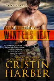 Winters Heat - Cristin Harber book summary