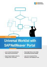 Universal Worklist with SAP NetWeaver Portal - Darren Hague